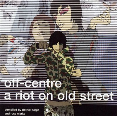 Off Centre: A Riot on Old Street