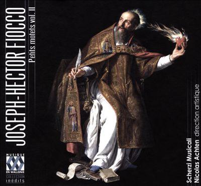 Joseph-Hector Fiocco: Petits Motets, Vol. 2