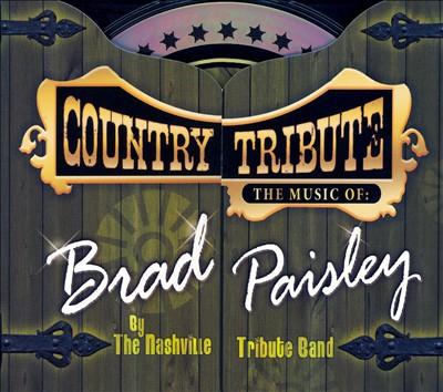 Tribute to Brad Paisley