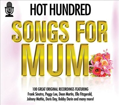 Hot Hundred: Songs for Mum