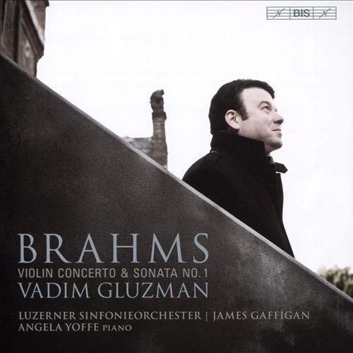 Brahms: Violin Concerto & Sonata No. 1
