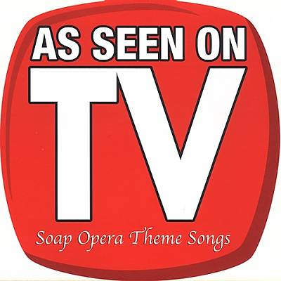 DJ's Choice: As Seen on TV - Soap Operas