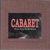 Cabaret: Themes from the Hit Musical