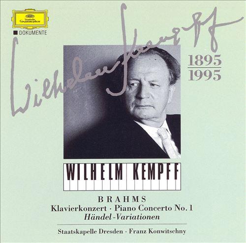 Brahms: Piano Concerto No. 1; Händel-Variationen
