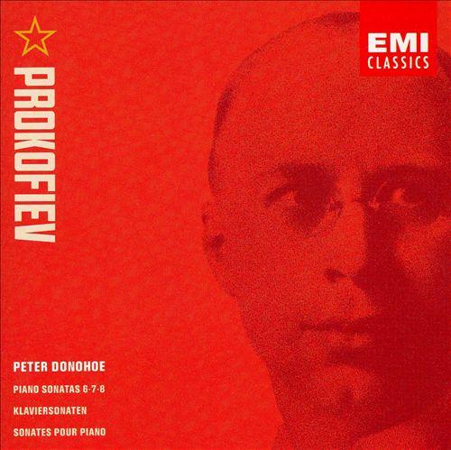 Prokofiev: Piano Sonatas Nos. 6-8