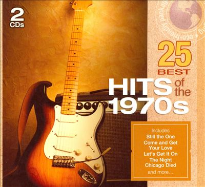 25 Best: Hits of the 1970's