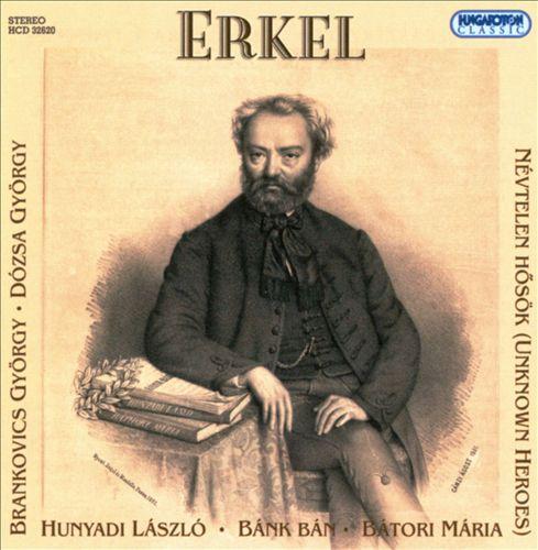 Ferenc Erkel: Opera Excerpts