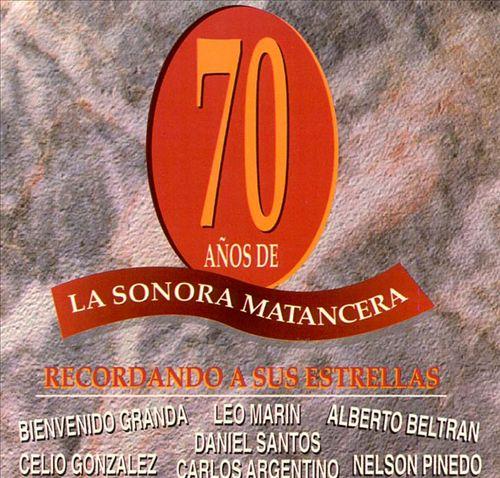 Setenta Anos de la Sonora Matancera