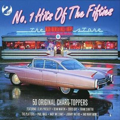 No. 1 Hits of the Fifties