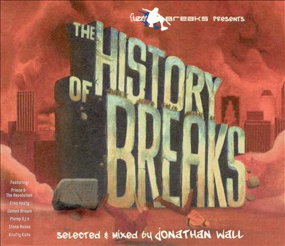 The History of Breaks