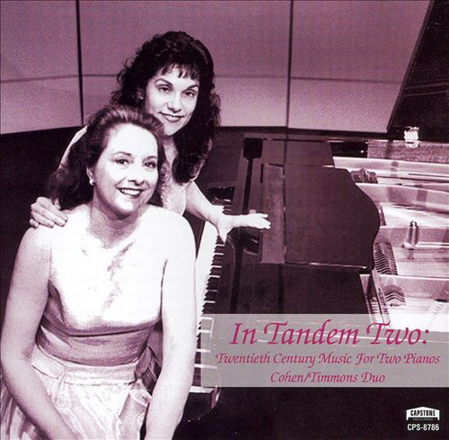 In Tandem Two: Twentieth Century Music for Two Pianos