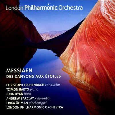 Messiaen: Des Canyons aux Étoiles