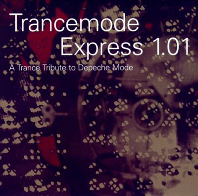 Trancemode Express 1.01: A Trance Tribute to Depeche Mode