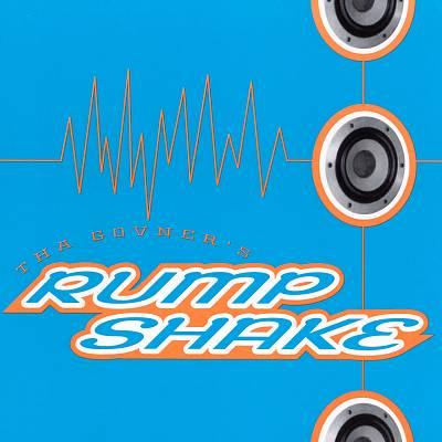 Tha Govner's Rump Shake