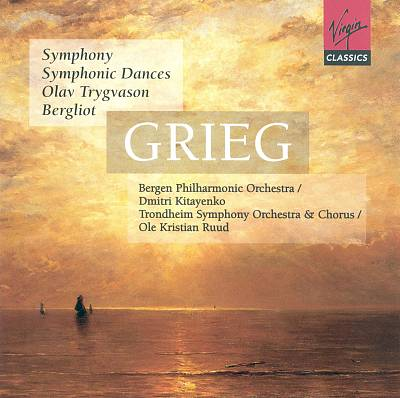 Grieg: Symphony; Symphonic Dances; Olav Trygvason; Bergliot