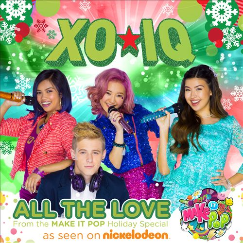 Make It Pop: All the Love [Music From the Original TV Series]