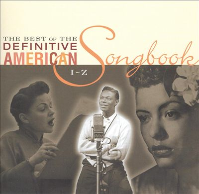 The Best of the Definitive American Songbook, Vol. 2: I-Z