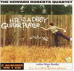 Color Him Funky/H.R. Is a Dirty Guitar Player