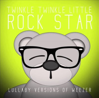 Lullaby Versions of Weezer