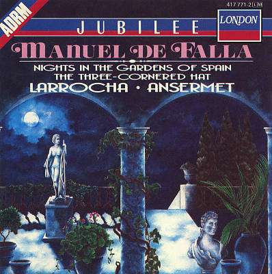 Manuel de Falla: Nights in the Garden of Spain; Three-Cornered Hat; Vida Breve