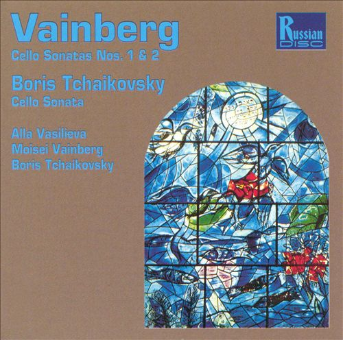 Vainberg, Tchaikovsky: Cello Sonatas