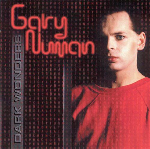 Dark Wonders: Best of Gary Numan