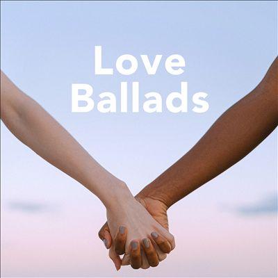 Love Ballads [Febrauary, 2021]