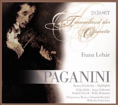 Lehár: Paganini; Friederike