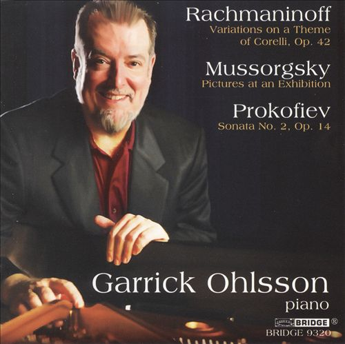 Rachmaninov: Corelli Variations; Mussorgsky: Pictures at an Exhibition; Prokofiev: Sonata No. 2
