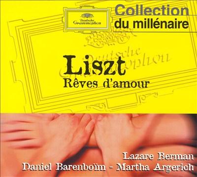 Liszt: Rêves d'amour