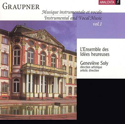 Graupner: Instrumental and Vocal Music, Vol. 1
