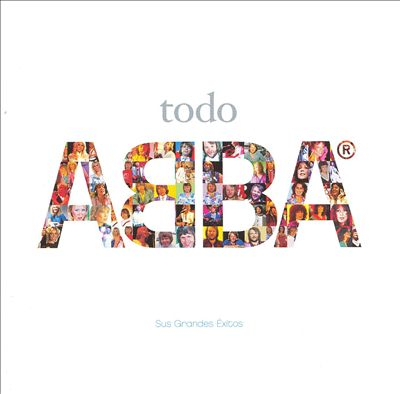 Todo ABBA: Sus Grandes Exitos