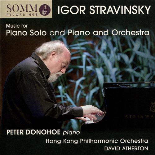 Igor Stravinsky: Music for Piano Solo and Piano and Orchestra