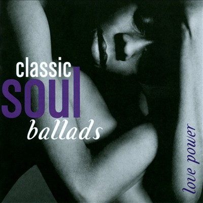 Classic Soul Ballads [Time Life Box Set]
