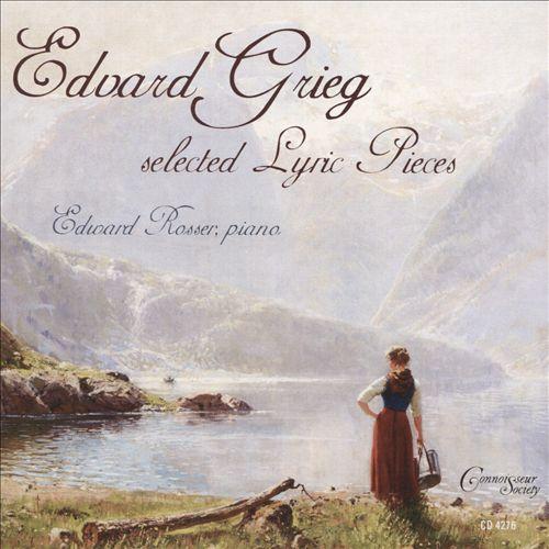 Edvard Grieg: Selected Lyric Pieces