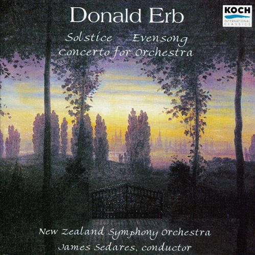 Erb: Solstice / Evensong / Concerto for Orchestra