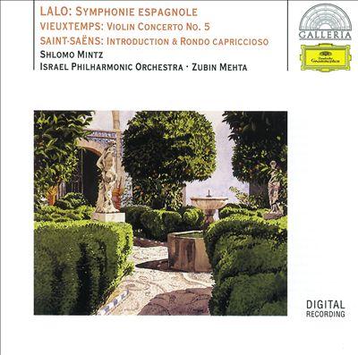 Lalo: Symphonie Espagnole; Vieuxtemps: Violin Concerto No. 5; Saint-Saëns: Introduction & Rondo Capriccioso