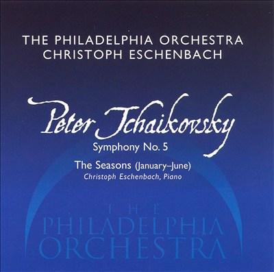 Tchaikovsky: Symphony No. 5; The Season [Hybrid SACD]