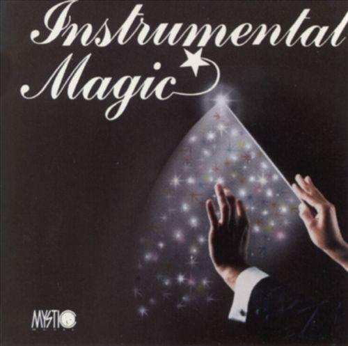 Mystic Music Presents Instrumental Magic