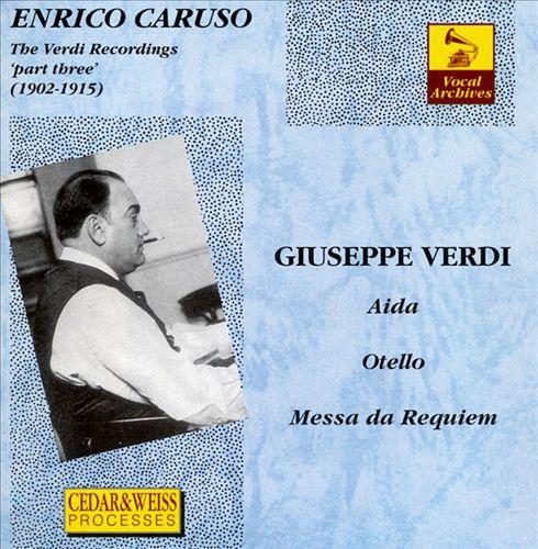 The Verdi Recordings, Part 3 (1902-1915)