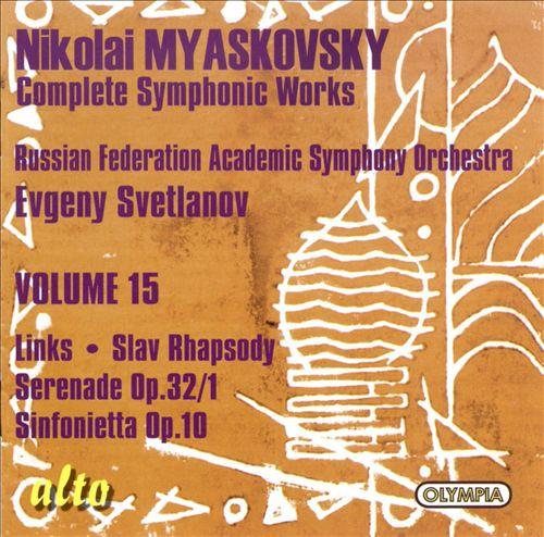 Nikolai Myaskovsky: Links; Slav Rhapsody; Serenade Op. 32/1; Sinfonietta Op. 10