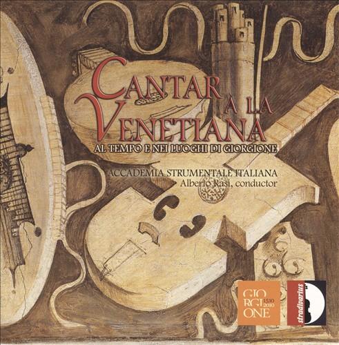 Cantar à la Venetiana: Al Tempo e Nei Luoghi di Giorgione