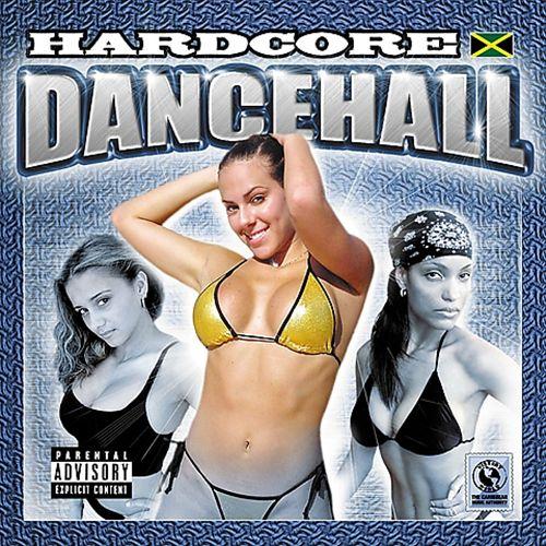 Hardcore Dancehall