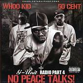 G-Unit Radio, Vol. 4: No Peace Ta