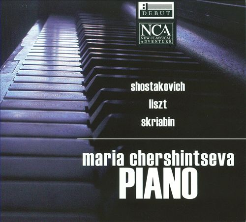 Maria Chershintseva Plays Shostakovich, Liszt & Skriabin