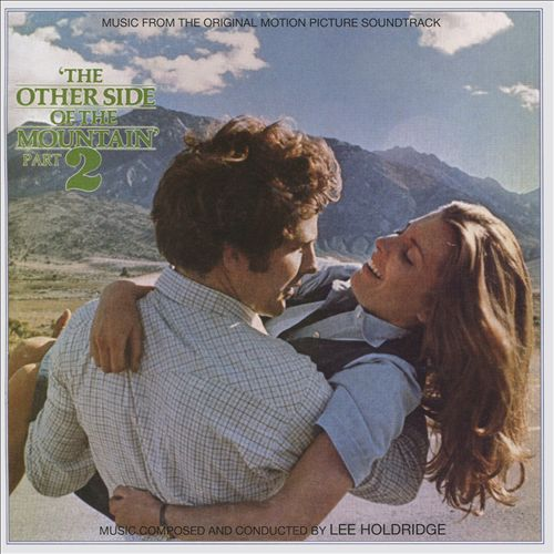 Other Side of the Mountain II [Original Soundtrack]