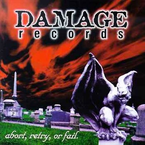 Damage Records: Abort, Retry, Or Fail Vol. 2