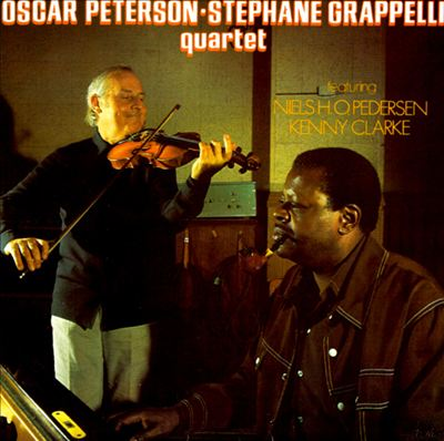 Oscar Peterson-Stephane Grappelli Quartet