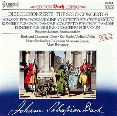 Bach: Solo Concertos (Reconstructions) Vol. 2