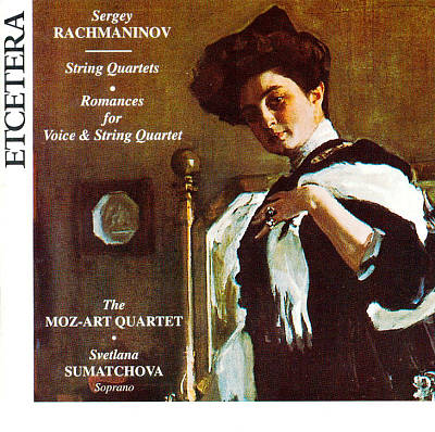 Sergey Rachmaninov: String Quartets; Romances for Voice & String Quartet